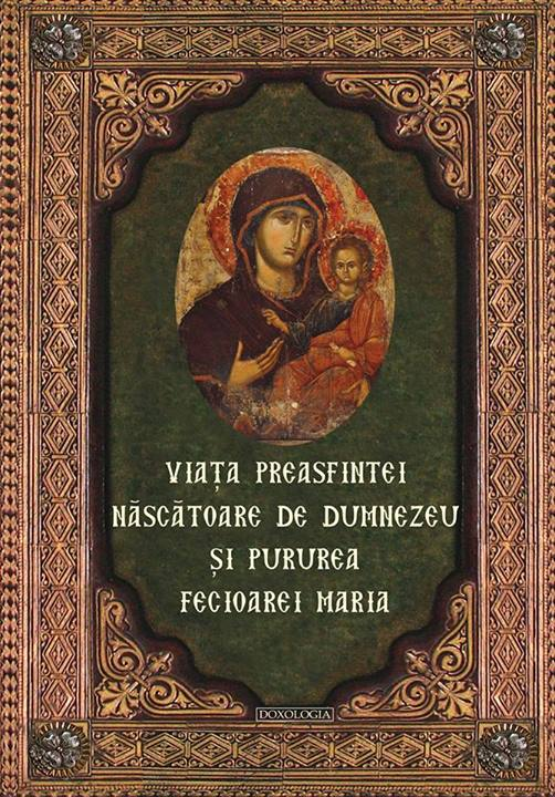 Viata Preasfintei Nascatoare de Dumnezeu si Pururea Fecioarei Maria, Doxologia