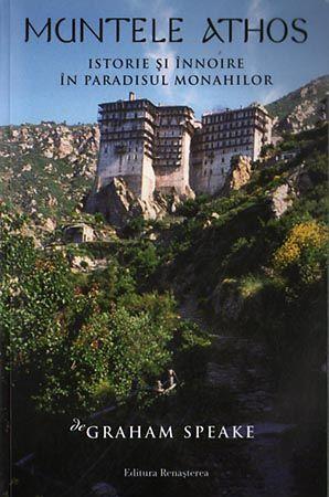 speake-graham-muntele-athos-istorie-i-innoire-in-paradisul-monahilor-14517